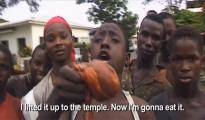 """""""L'ho appena portato nel tempio – dice questo giovane liberiano mostrando alla telecamera un cuore umano – ed ora lo mangerò."""""""