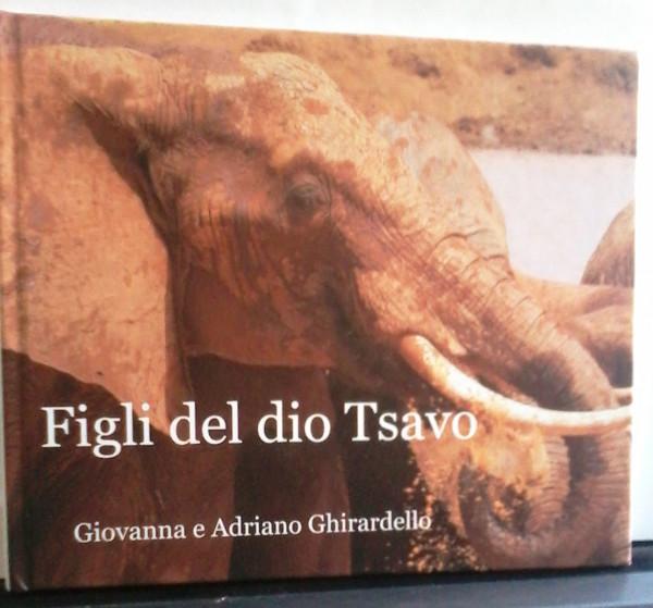 Il libro fotografico edito da Giovanna e Adriano Ghirardella